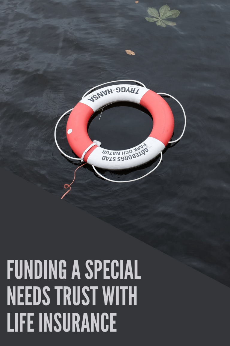 Funding Special Needs Trust with Life Insurance